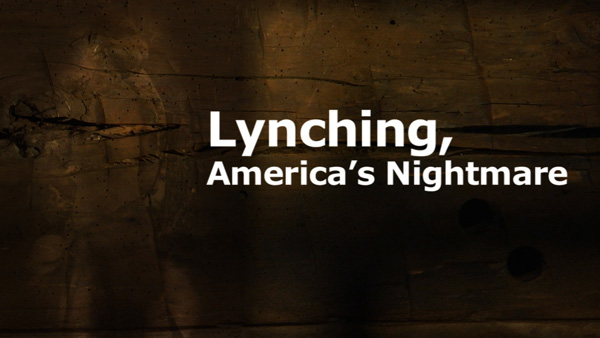 Lynching, America's Nightmare